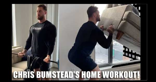 CHRIS BUMSTEADS HOME WORKOUT