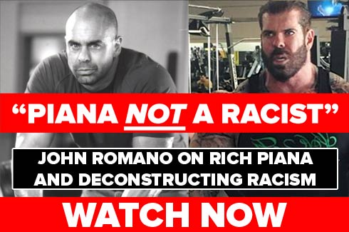 rich piana is not racist says john romano