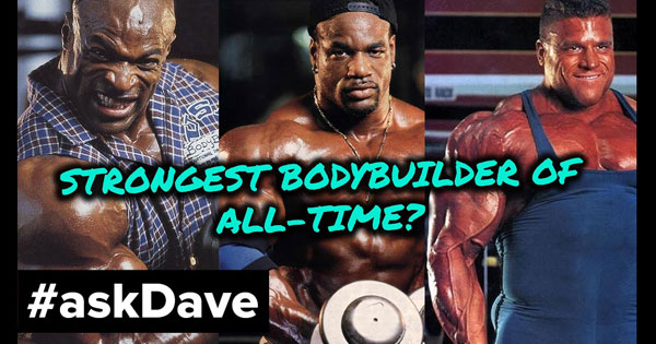 STRONGEST BODYBUILDER OF ALL TIME