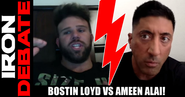 iron debate bostin loyd vs ameen alai