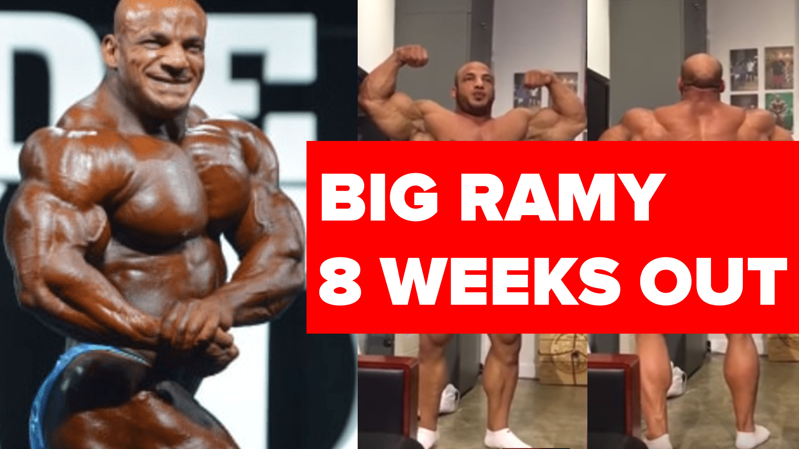 big ramy 8 weeks out 2018 olympia