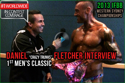 Daniel Fletcher interview michael galley 2013 western sydney championships ifbb