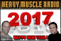 Heavy Muscle Radio (1/2/17) HAPPY NEW YEAR 2017 !!!