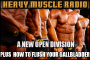 Heavy Muscle Radio (4/3/17) The  rumored 185lb IFBB Pro Bodybuilding class!