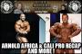 Heavy Muscle Radio (5/30/16) Arnold Classic Africa / California Pro Recap Plus ROMANO RAGES!