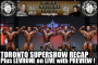 Heavy Muscle Radio (6/6/16) Toronto Supershow Recap Plus Live With Levrone Preview