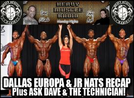 Heavy Muscle Radio (6/20/16) Dallas Europa Pro & NPC Jr Nationals Recap!