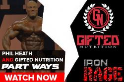 IRON RAGE: Phil Heath and Gifted Nutrition Part Ways!