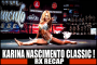 Karina Nascimento Classic | Rx Recap!