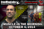 Muscle in the Morning: October 4, 2014