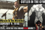 CUTLER IN THE GYM! - Muscle In The Morning January 9, 2017