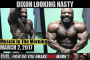 DIXON LOOKING NASTY! - Muscle In The Morning March 2, 2017