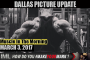DALLAS PICTURE UPDATE! - Muscle In The Morning March 3, 2017