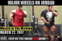 MAJOR WHEELS ON JORDAN ! - Muscle In The Morning March 22, 2017