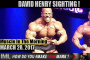 DAVID HENRY SIGHTING ! - Muscle In The Morning March 28, 2017