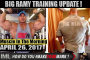 BIG RAMY TRAINING UPDATE- Muscle In The Morning April 26, 2017