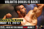 VALANTIS DOKOS IS BACK! - Muscle In The Morning May 11, 2017
