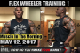FLEX WHEELER TRAINING! - Muscle In The Morning May 12, 2017