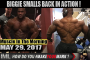BIGGIE SMALLS BACK IN ACTION! - Muscle In The Morning May 29, 2017