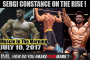 SERGI CONSTANCE ON THE RISE! - Muscle In The Morning July 10, 2017