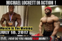 MICHAEL LOCKETT IN ACTION ! - Muscle In The Morning July 18, 2017