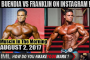 BUENDIA VS FRANKLIN ON IG - Muscle In The Morning August 2, 2017