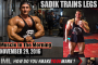SADIK TRAINS LEGS! - Muscle In The Morning November 29, 2016