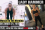 LADY HAMMER! - Muscle In The Morning December 29, 2016