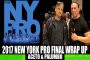 2017 NEW YORK PRO FINAL WRAP-UP | ACETO & PALUMBO (Presented by Yamamoto Nutrition)