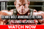 Dennis Wolf's Major Announcement ! Palumbo Responds