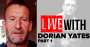 DORIAN YATES: HOW I CHANGED BODYBUILDING (PART 1)
