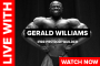 Gerald Williams (2015 North American Overall Winner) on Live With on RXMuscle.com
