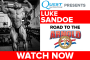Luke Sandoe: Road to the Arnold (Powered by Quest Nutrition)