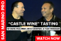 Castle Wine in San Marino w/Dave Palumbo, Rich Gaspari, and Flex Wheeler
