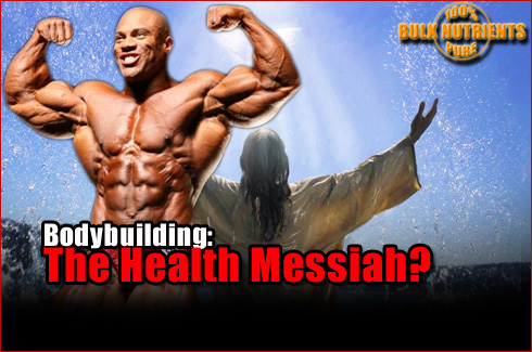 Bodybuilding The Health Messiah