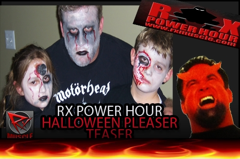 RX Power Hour Halloween Pleaser Teaser