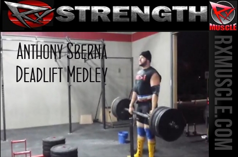 Anthony Sberna: Deadlift Medley