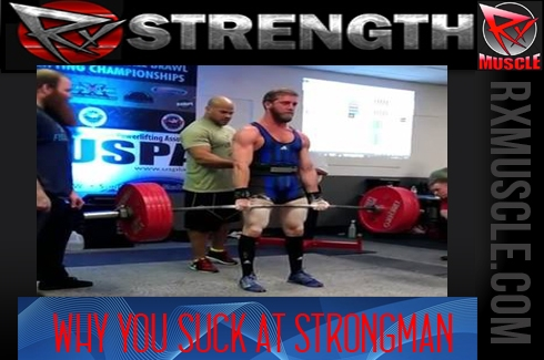 WHY YOU SUCK AT STRONGMAN! – A Blast from the Cannon