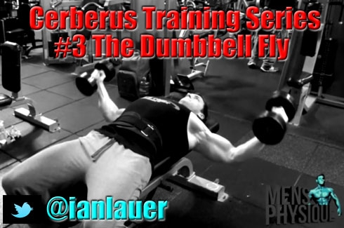 "Ian Lauer's ""Cerberus Training Series"" The Dumbbell Fly"