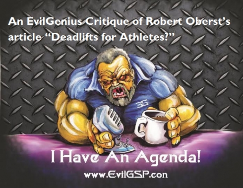"An EvilGenius Critique of Robert Oberst's article ""Deadlifts for Athletes?"""