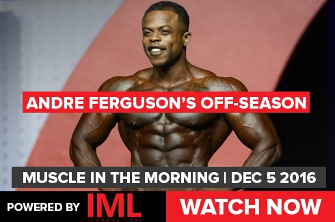 Andre Ferguson on Muscle in the Morning