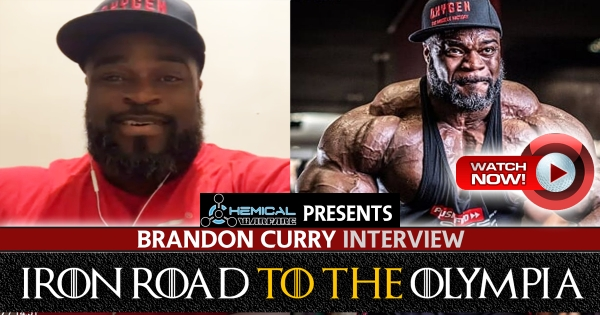 Brandon Curry: Iron Road to the Olympia (Powered by Chemical Warfare)