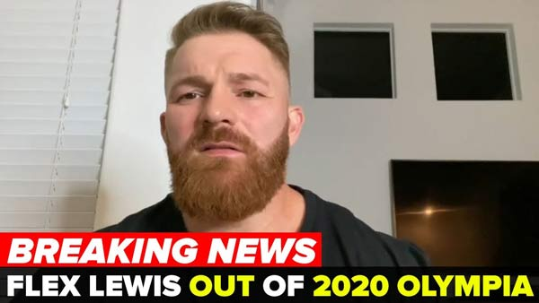 FLEX LEWIS WITHDRAWS FROM 2020 OLYMPIA