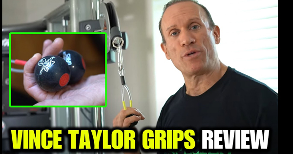 VINCE TAYLOR GRIPS REVIEW by Dave Palumbo
