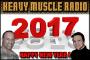 Heavy Muscle Radio (1/2/17) HAPPY NEW YEAR 2017 !!!