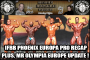 Heavy Muscle Radio (10/17/16)  Palumbo and Aceto recap the Phoenix Europa Pro!