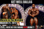 GET WELL SOON DALLAS ! - Muscle In The Morning March 21, 2017
