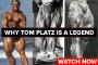 Why Tom Platz is a Legend